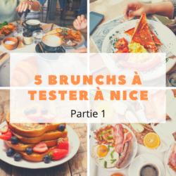 Les meilleurs brunchs à Nice (partie 1)